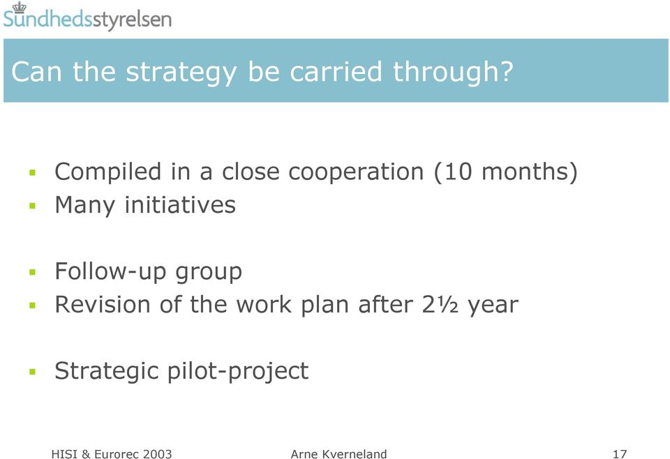 initiatives Follow-up group Revision of the work plan