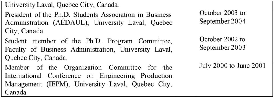 UL), University Laval, Quebec City, Student member of the Ph.D.