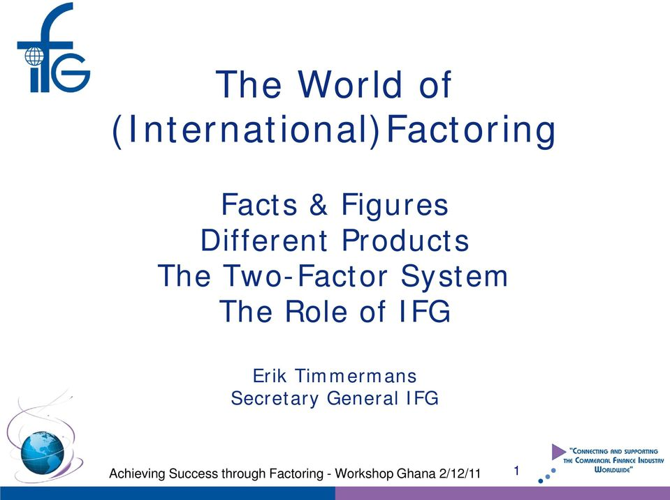 The Two-Factor System The Role of IFG