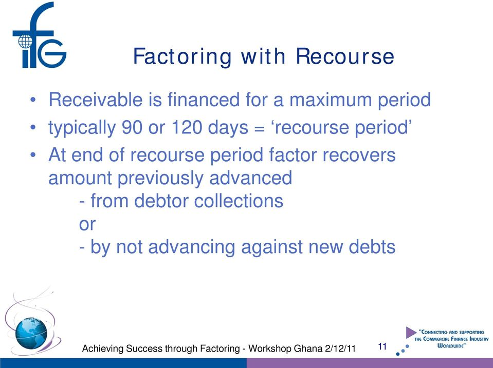 recourse period factor recovers amount previously advanced -