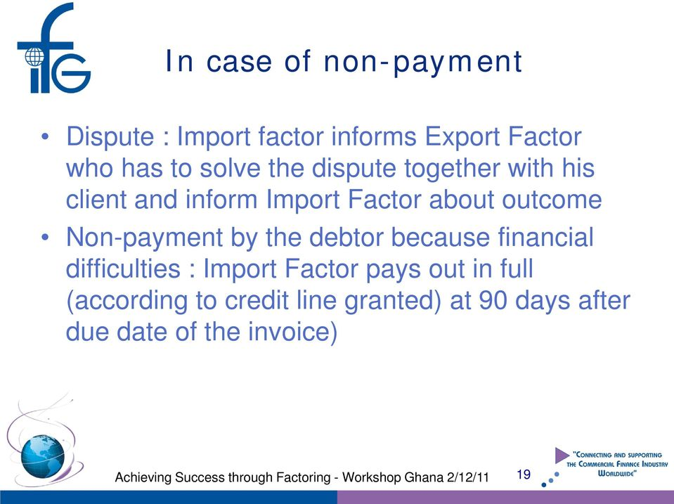 Non-payment by the debtor because financial difficulties : Import Factor pays out
