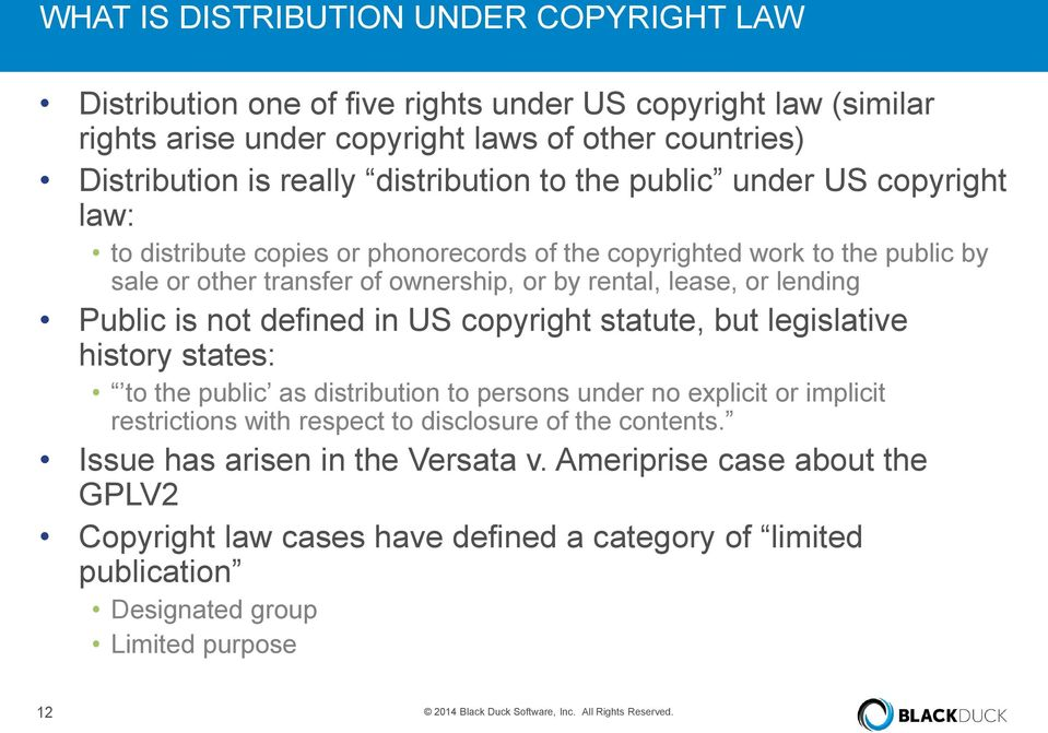 defined in US copyright statute, but legislative history states: to the public as distribution to persons under no explicit or implicit restrictions with respect to disclosure of the contents.