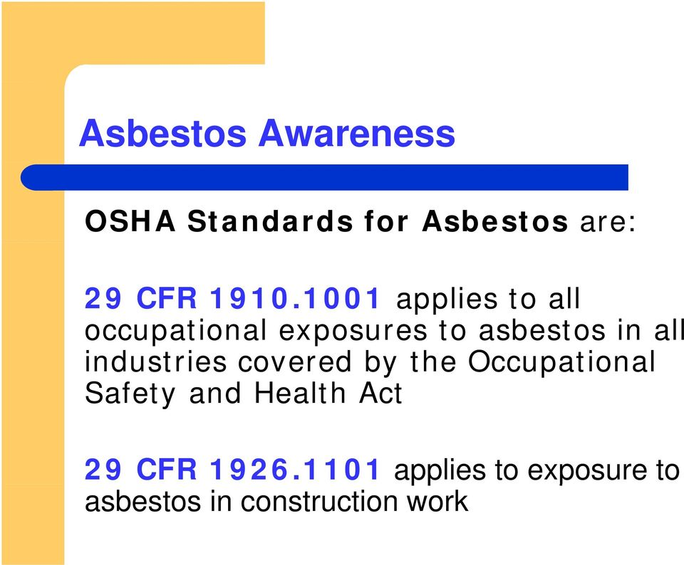 industries covered by the Occupational Safety and Health Act 29