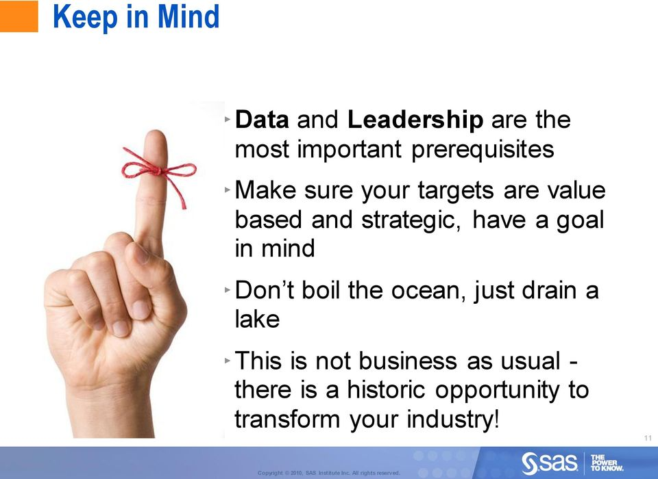 mind Don t boil the ocean, just drain a lake This is not business as