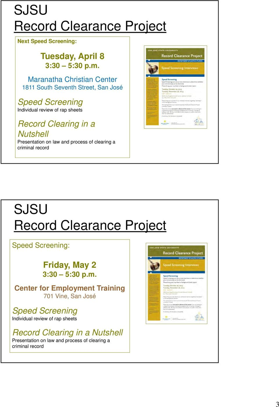 Nutshell Presentation on law and process of clearing a criminal record SJSU Record Clearance Project Speed Screening: Friday, May 2 3:30