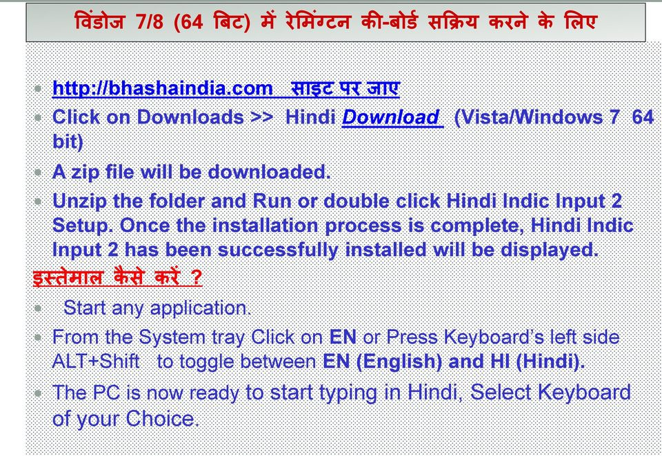 Unzip the folder and Run or double click Hindi Indic Input 2 Setup.