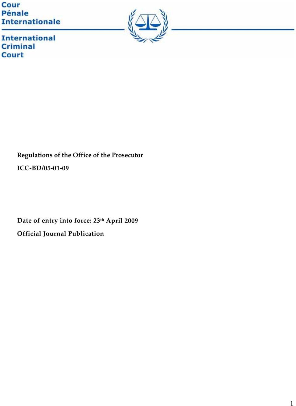 of entry into force: 23 th April