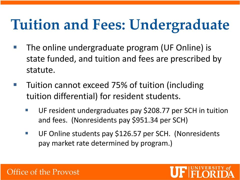 Tuition cannot exceed 75% of tuition (including tuition differential) for resident students.