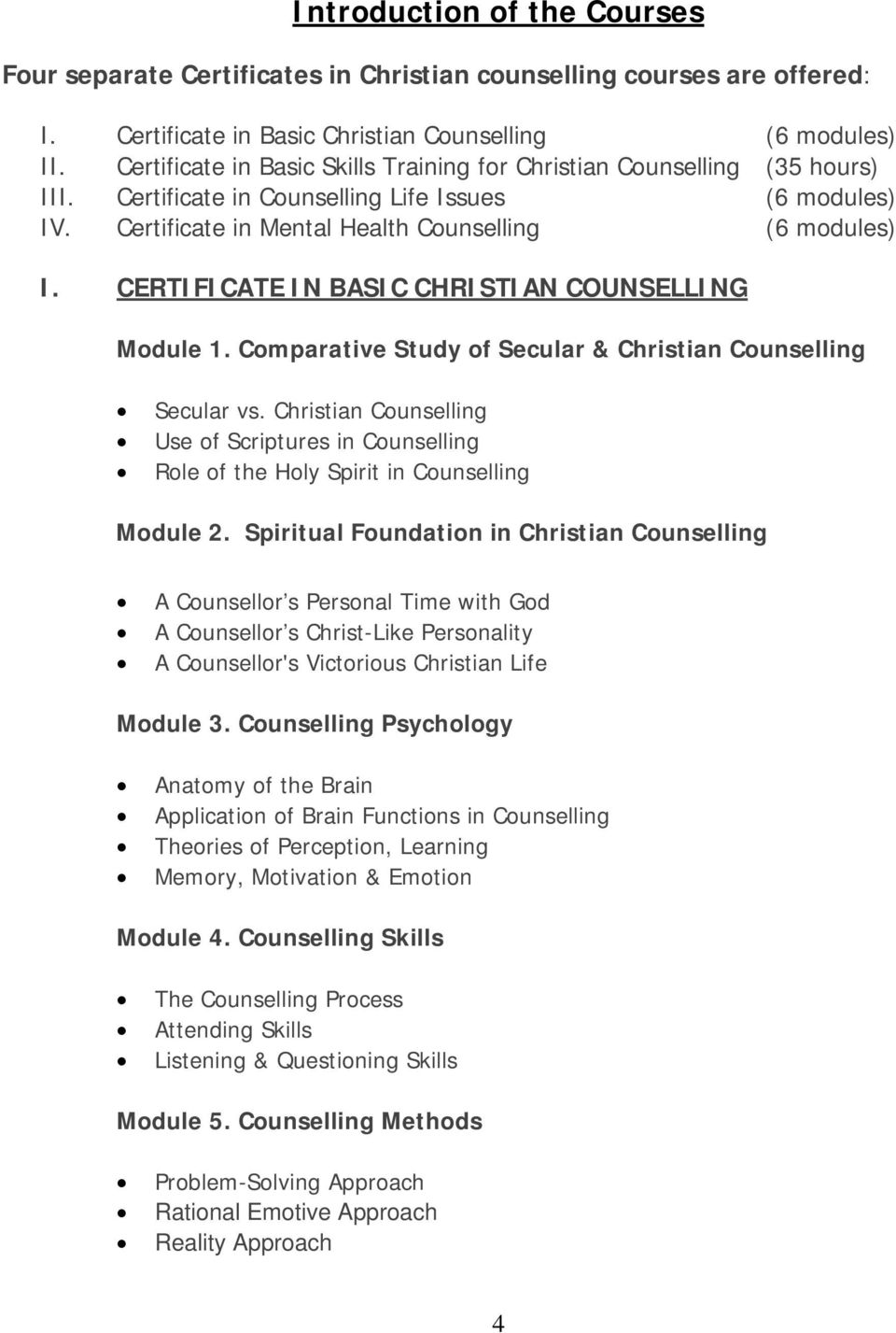 CERTIFICATE IN BASIC CHRISTIAN COUNSELLING Module 1. Comparative Study of Secular & Christian Counselling Secular vs.