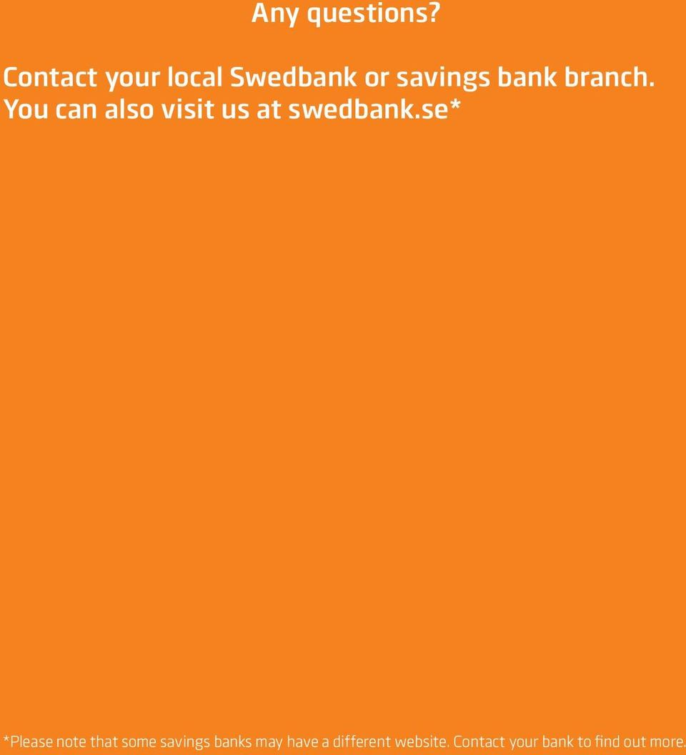 that some Call online savings bank banks customer may have services a