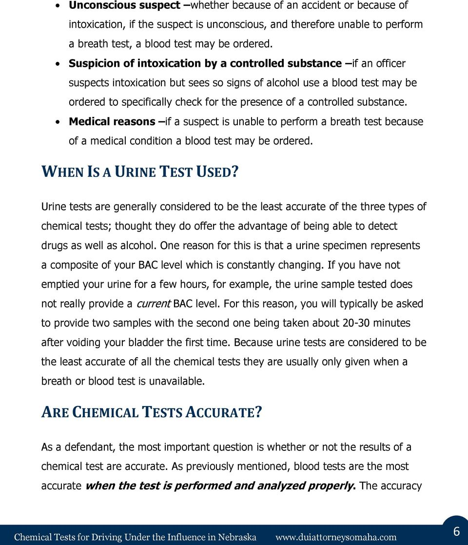 controlled substance. Medical reasons if a suspect is unable to perform a breath test because of a medical condition a blood test may be ordered. WHEN IS A URINE TEST USED?