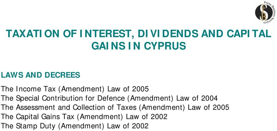 (Amendment) Law of 2004 The Assessment and Collection of Taxes (Amendment) Law