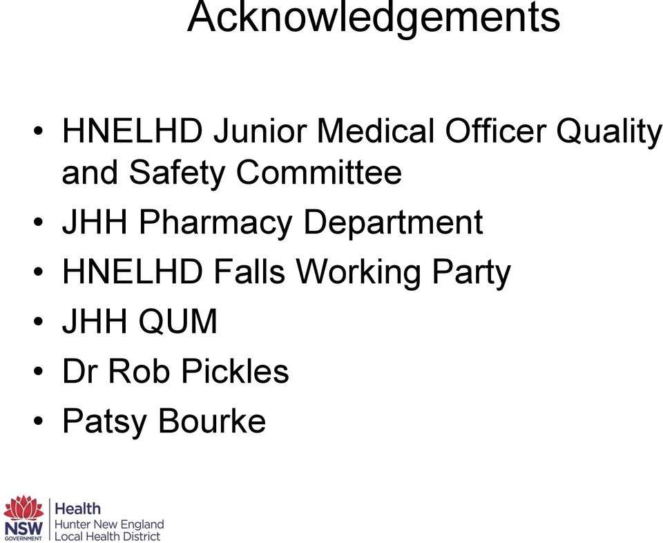 Pharmacy Department HNELHD Falls Working