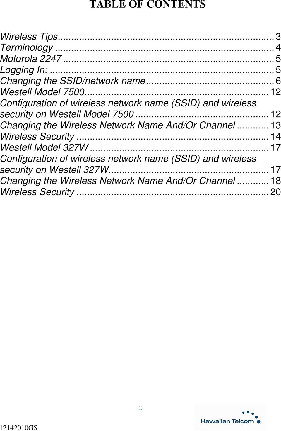 .. 12 Changing the Wireless Network Name And/Or Channel... 13 Wireless Security... 14 Westell Model 327W.