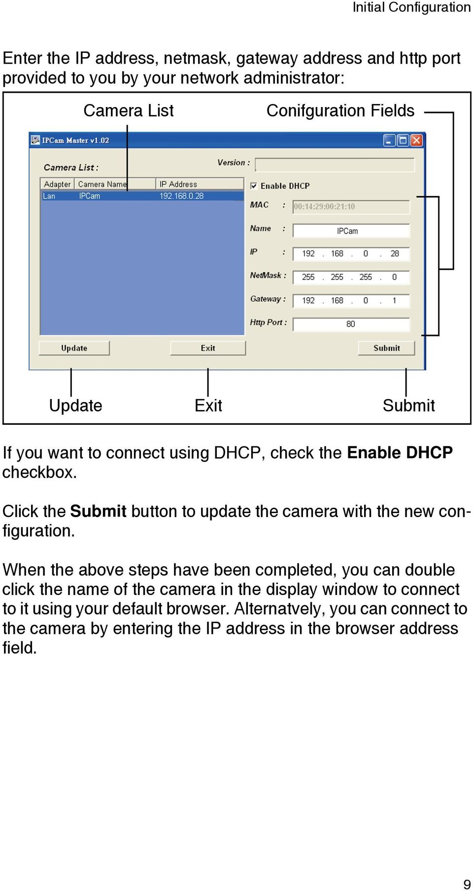 Click the Submit button to update the camera with the new configuration.