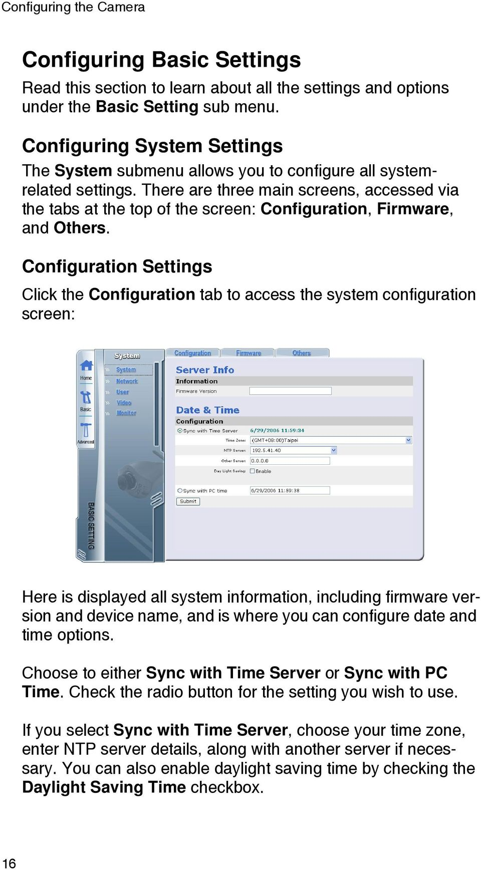 There are three main screens, accessed via the tabs at the top of the screen: Configuration, Firmware, and Others.
