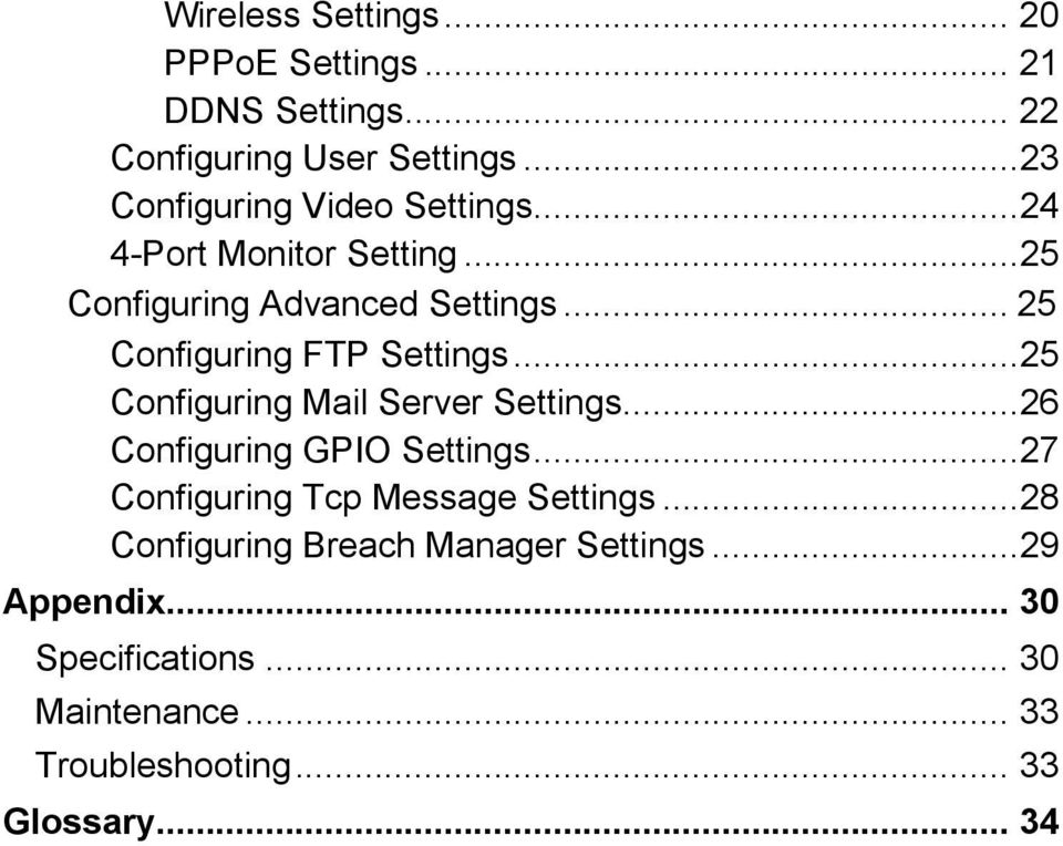 .. 25 Configuring FTP Settings...25 Configuring Mail Server Settings...26 Configuring GPIO Settings.