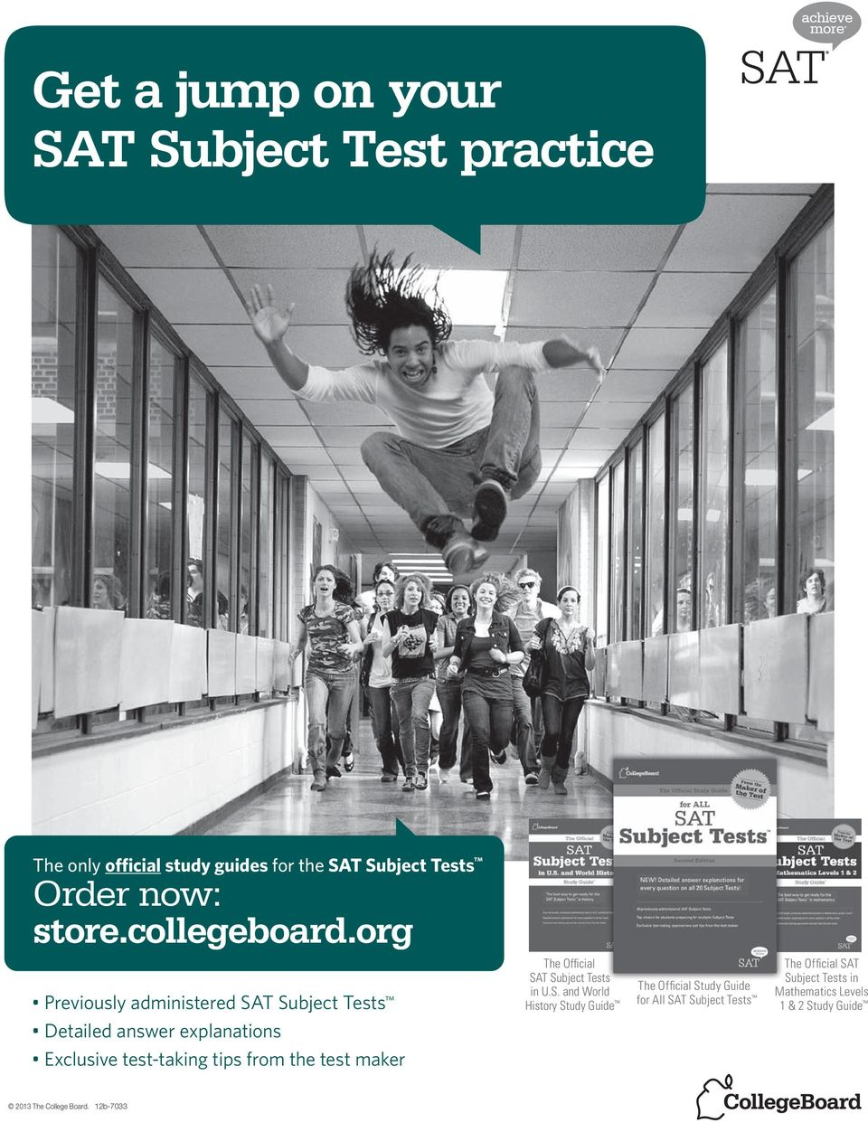 org Previously administered SAT Subject Tests Detailed answer explanations Exclusive test-taking tips from the test