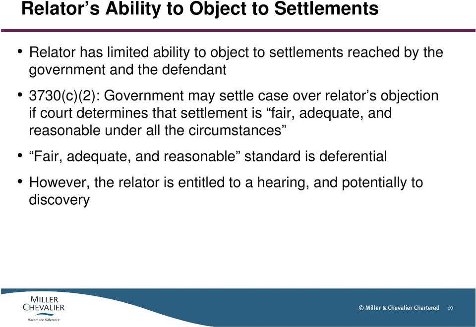determines that settlement is fair, adequate, and reasonable under all the circumstances Fair, adequate, and