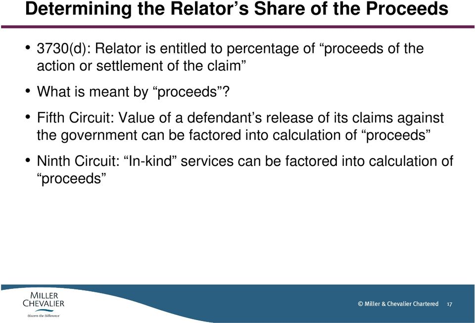 Fifth Circuit: Value of a defendant s release of its claims against the government can be