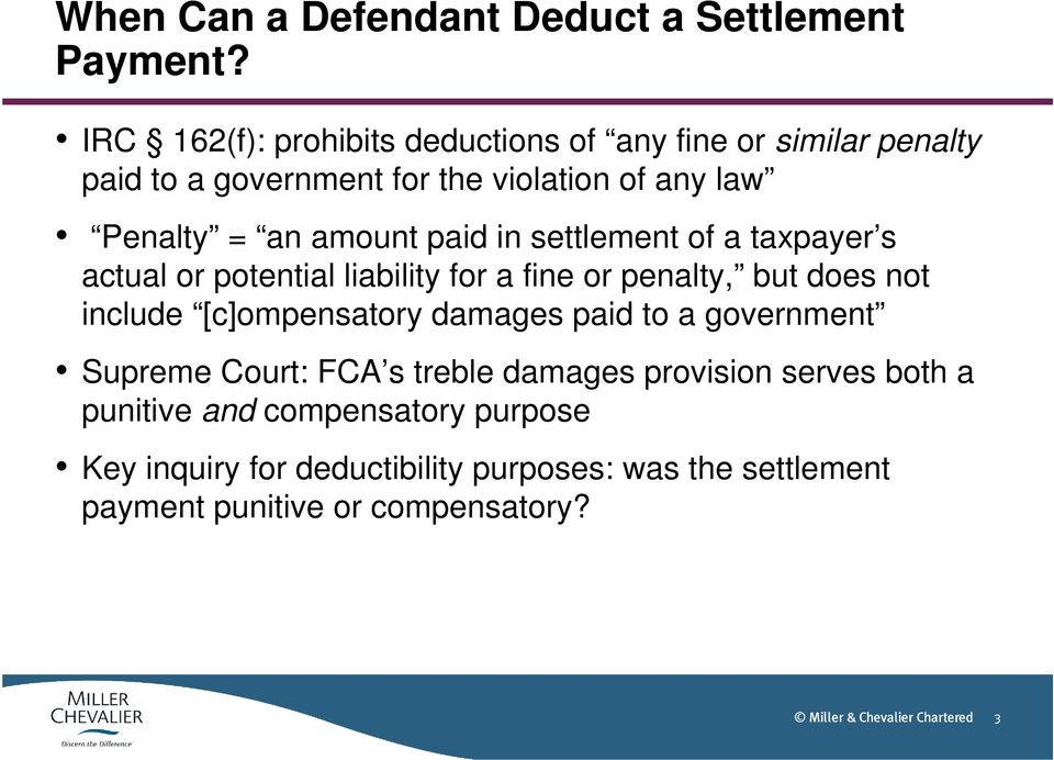 amount paid in settlement of a taxpayer s actual or potential liability for a fine or penalty, but does not include [c]ompensatory