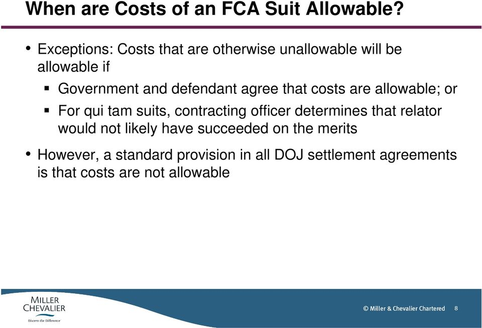 defendant agree that costs are allowable; or For qui tam suits, contracting officer