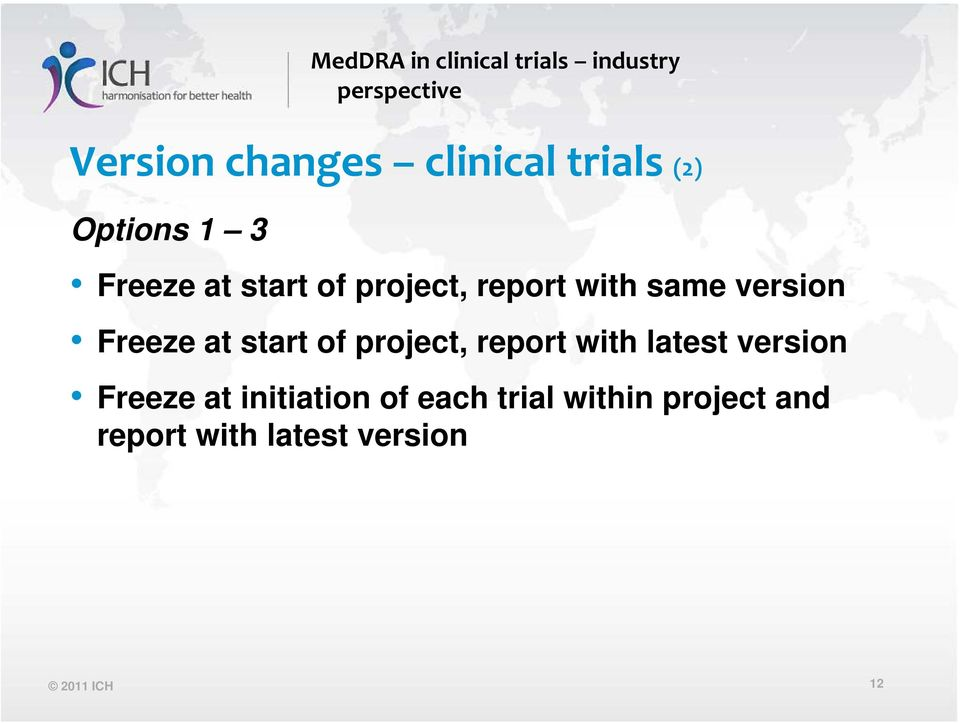project, report with latest version Freeze at initiation of