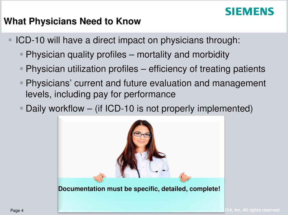 patients Physicians current and future evaluation and management levels, including pay for