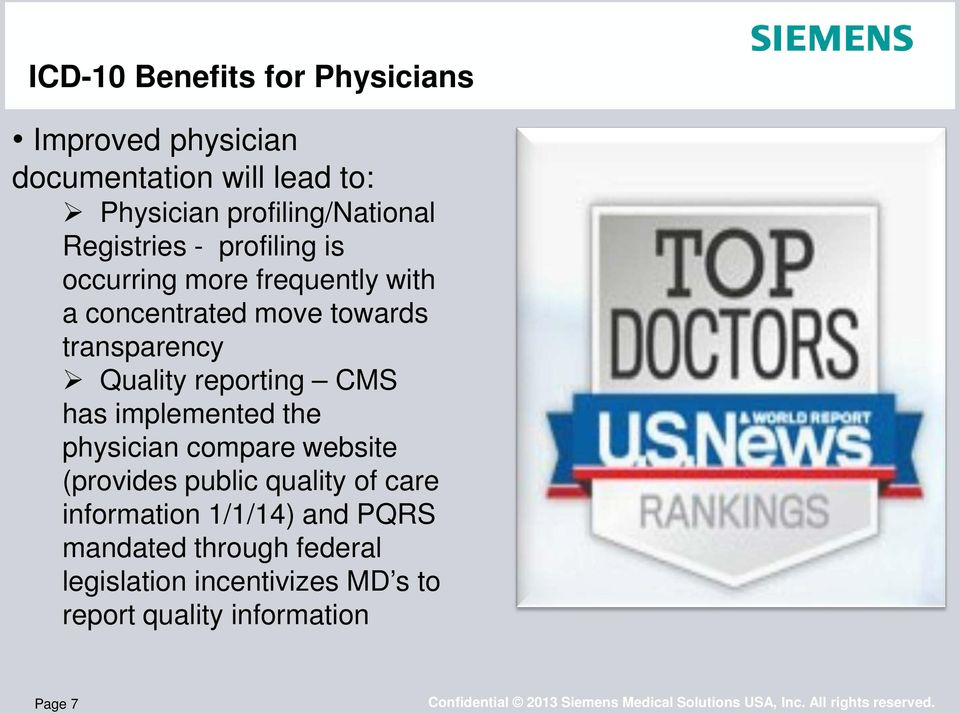 reporting CMS has implemented the physician compare website (provides public quality of care information