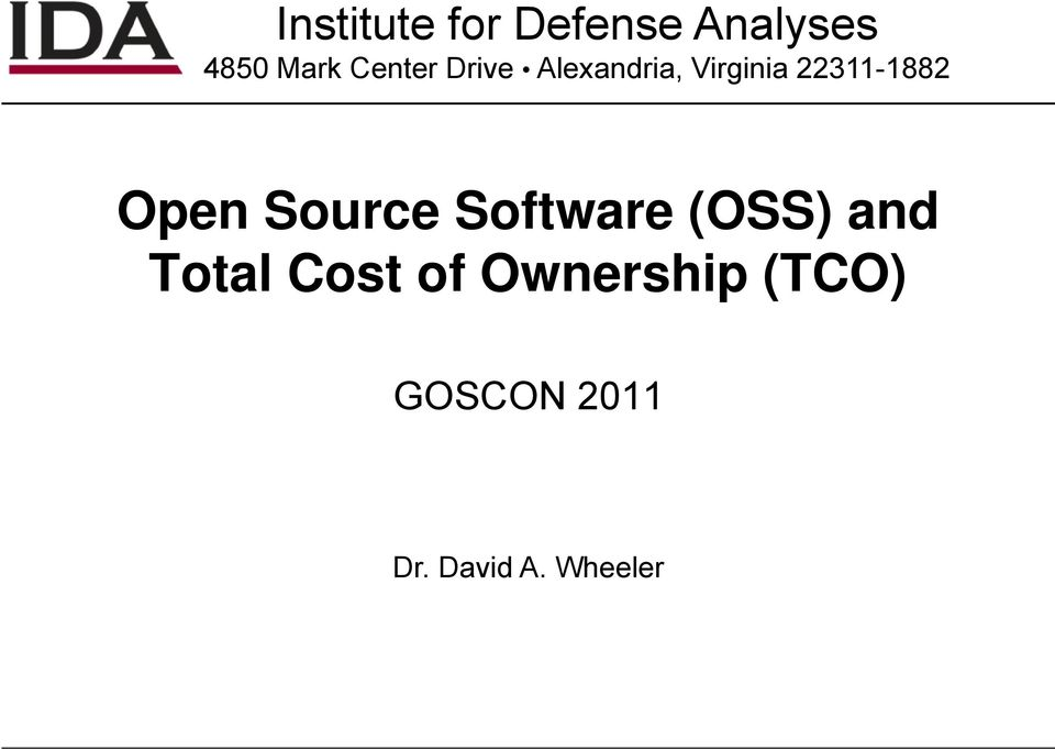 Open Source Software (OSS) and Total Cost of