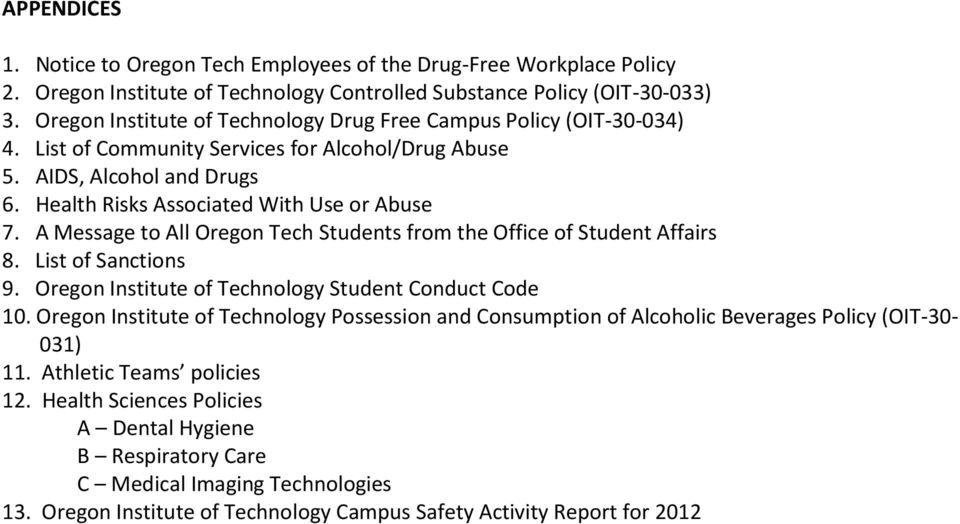 A Message to All Oregon Tech Students from the Office of Student Affairs 8. List of Sanctions 9. Oregon Institute of Technology Student Conduct Code 10.