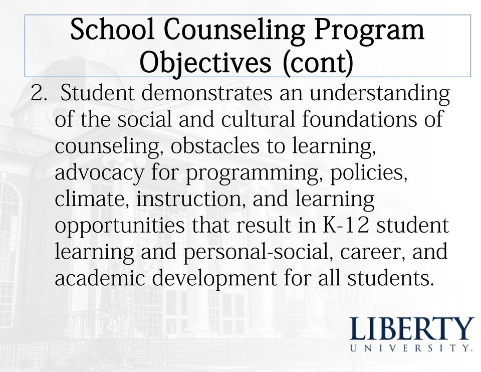 counseling, obstacles to learning, advocacy for programming, policies, climate,