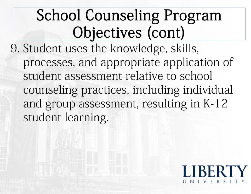 application of student assessment relative to school counseling