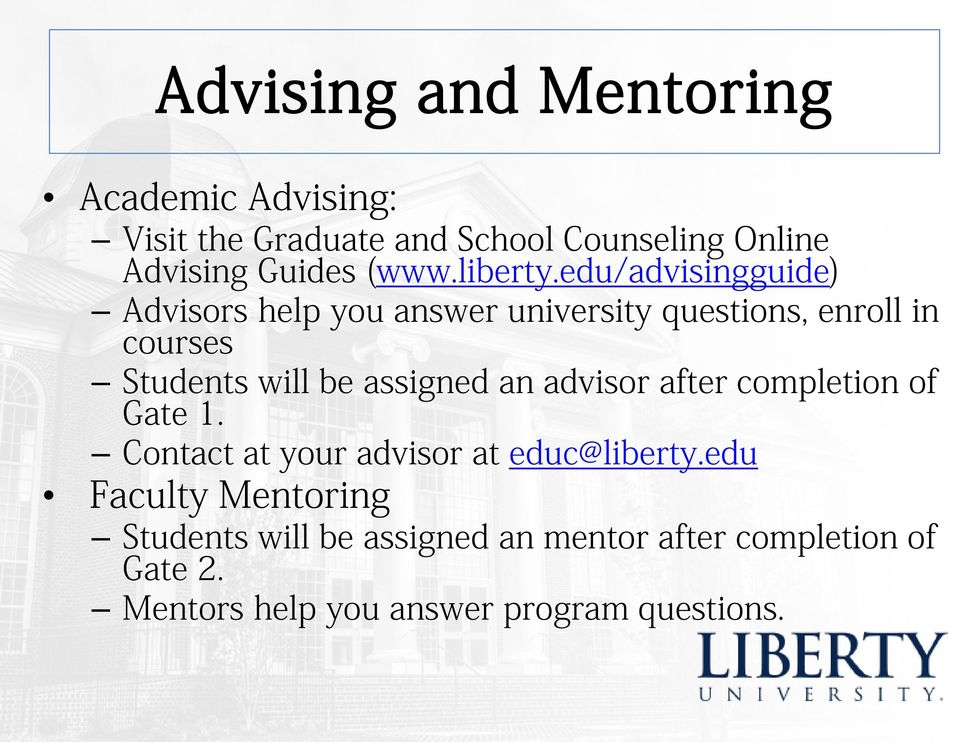 edu/advisingguide) Advisors help you answer university questions, enroll in courses Students will be