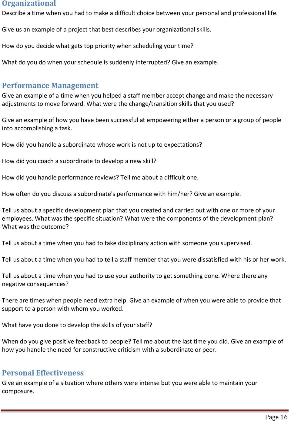 Performance Management Give an example of a time when you helped a staff member accept change and make the necessary adjustments to move forward. What were the change/transition skills that you used?