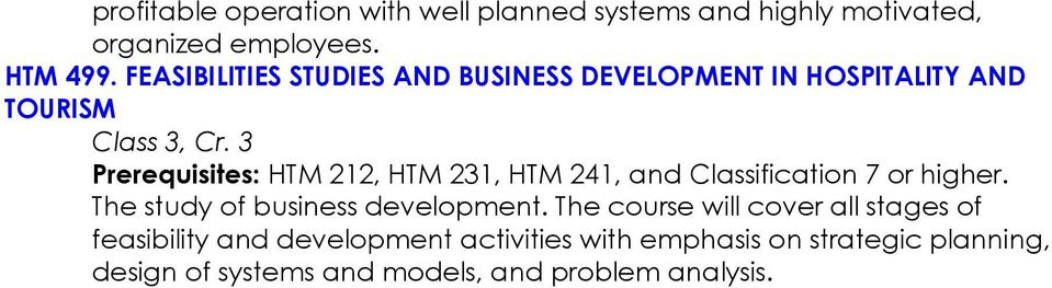 241, and Classification 7 or higher. The study of business development.