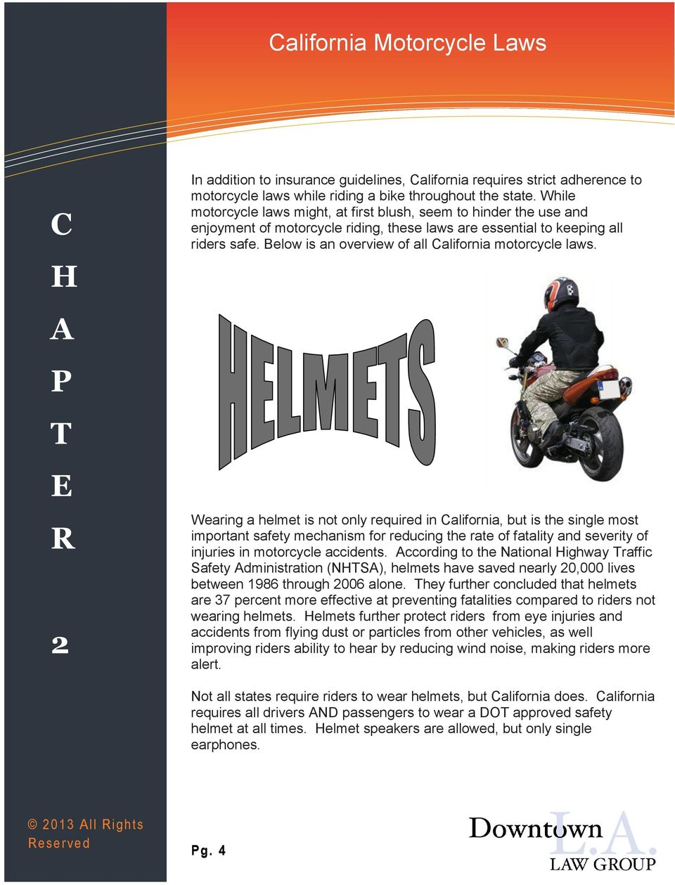 Below is an overview of all California motorcycle laws.
