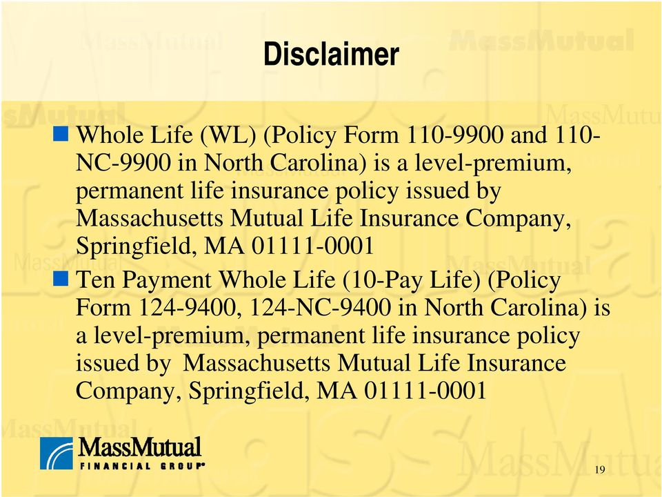 01111-0001 Ten Payment Whole Life (10-Pay Life) (Policy Form 124-9400, 124-NC-9400 in North Carolina) is a