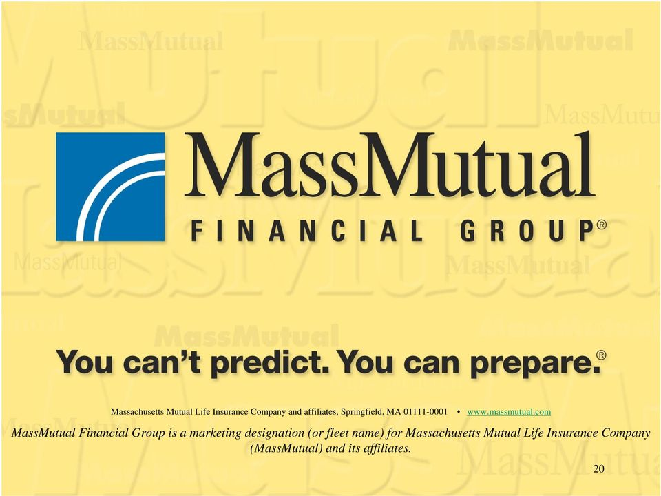 com MassMutual Financial Group is a marketing designation (or