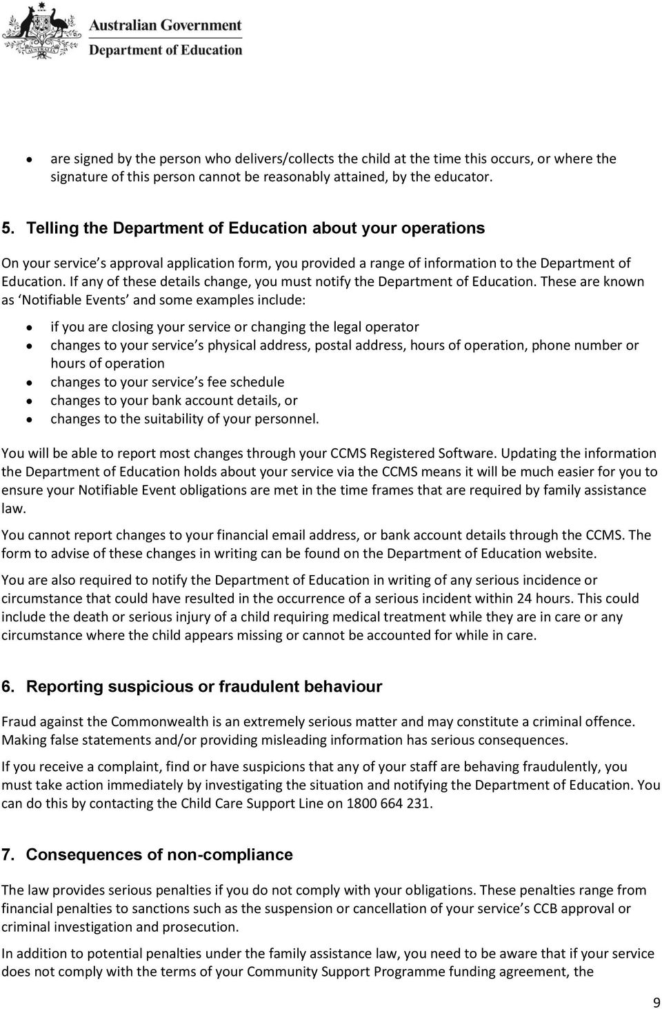 If any of these details change, you must notify the Department of Education.