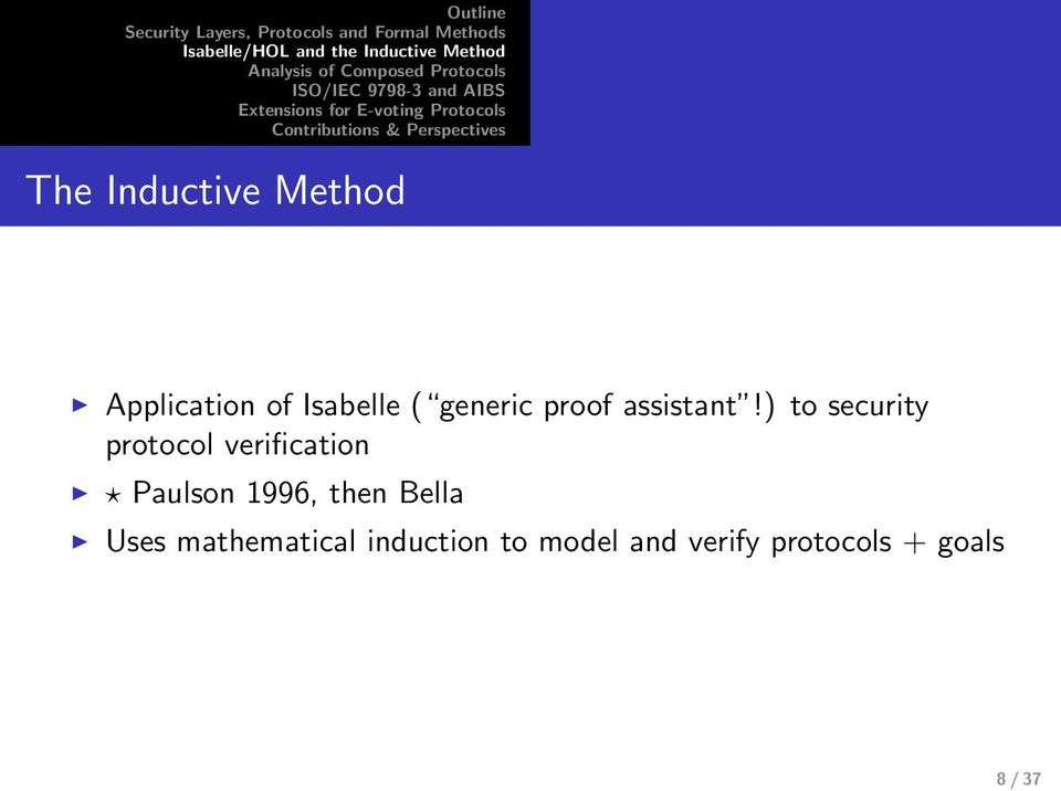 ) to security protocol verification Paulson 1996,