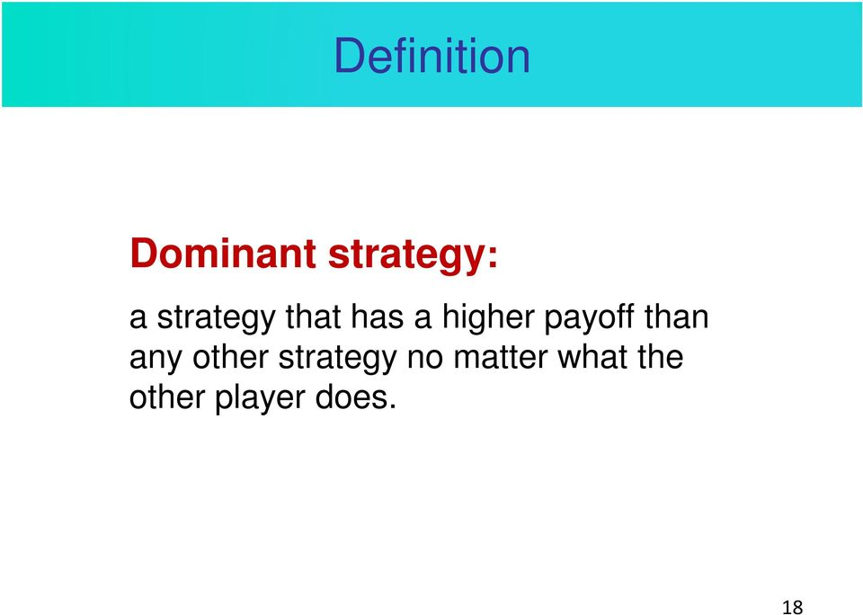 payoff than any other strategy