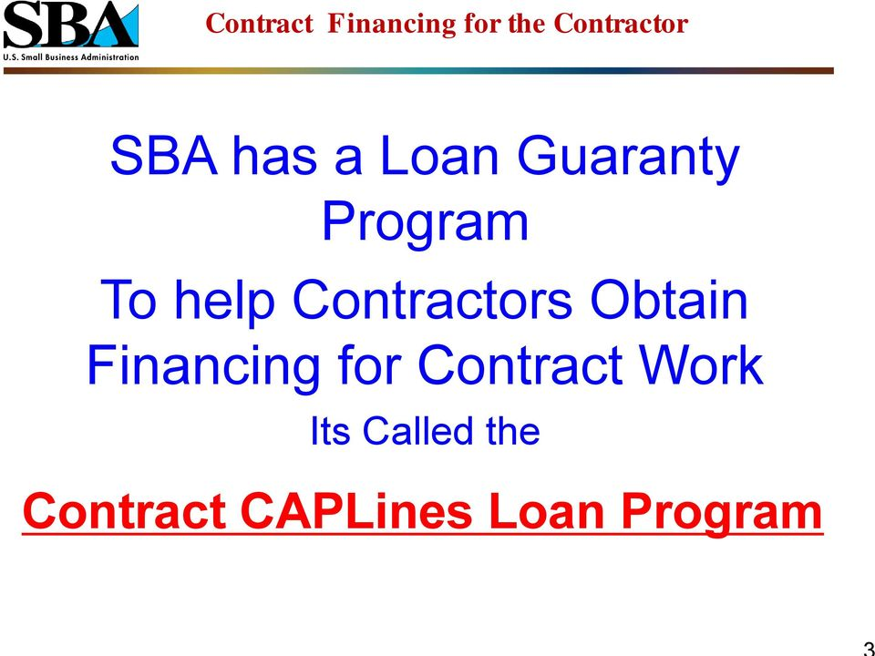 Financing for Contract Work Its