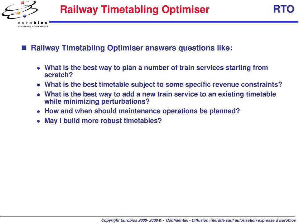 What is the best timetable subject to some specific revenue constraints?
