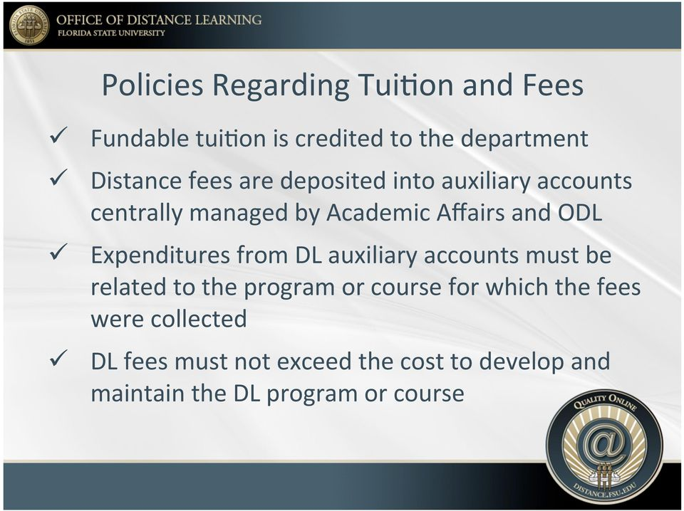 Expenditures from DL auxiliary accounts must be related to the program or course for which the