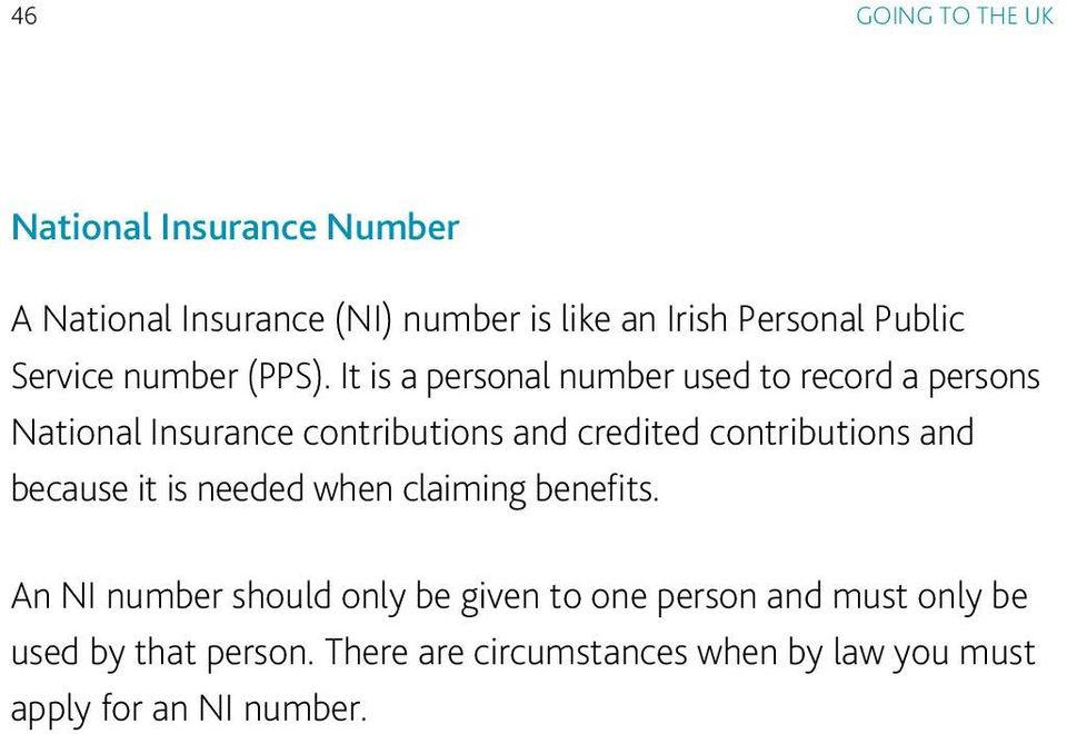 It is a personal number used to record a persons National Insurance contributions and credited contributions
