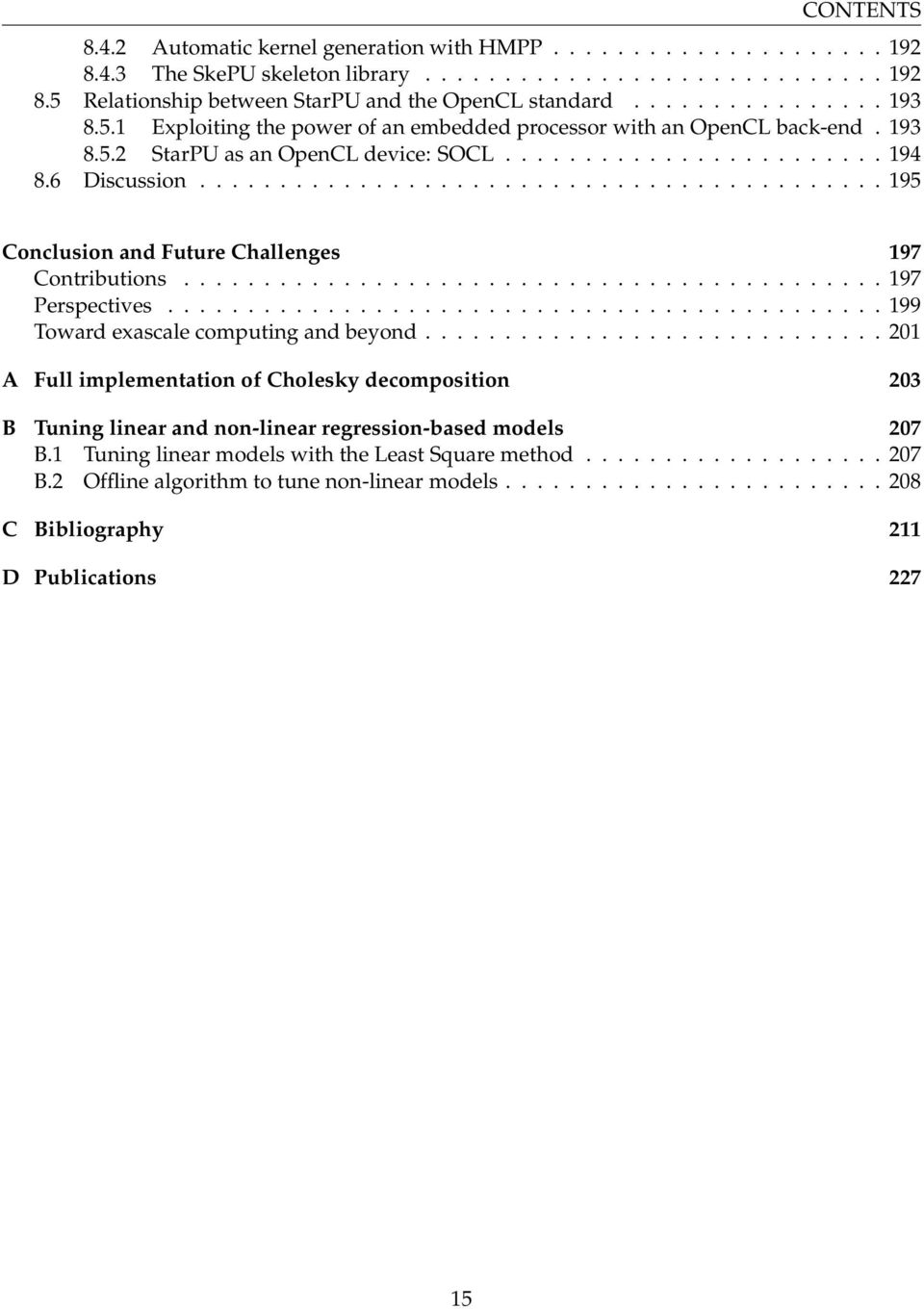 .......................................... 195 Conclusion and Future Challenges 197 Contributions............................................ 197 Perspectives.