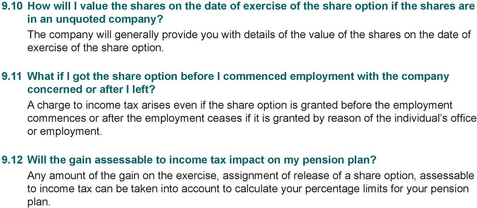 11 What if I got the share option before I commenced employment with the company concerned or after I left?