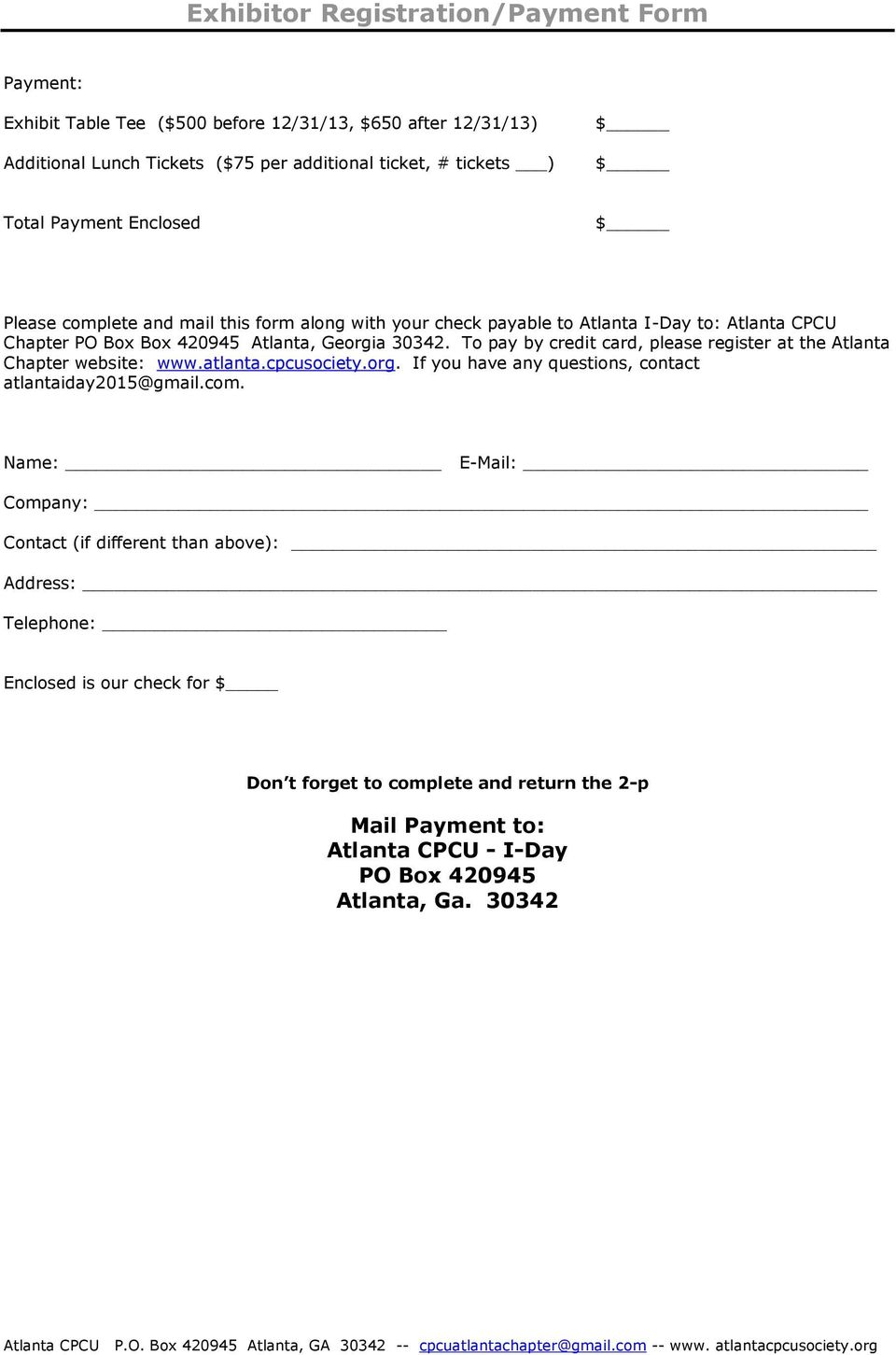 To pay by credit card, please register at the Atlanta Chapter website: www.atlanta.cpcusociety.org. If you have any questions, contact atlantaiday2015@gmail.com.