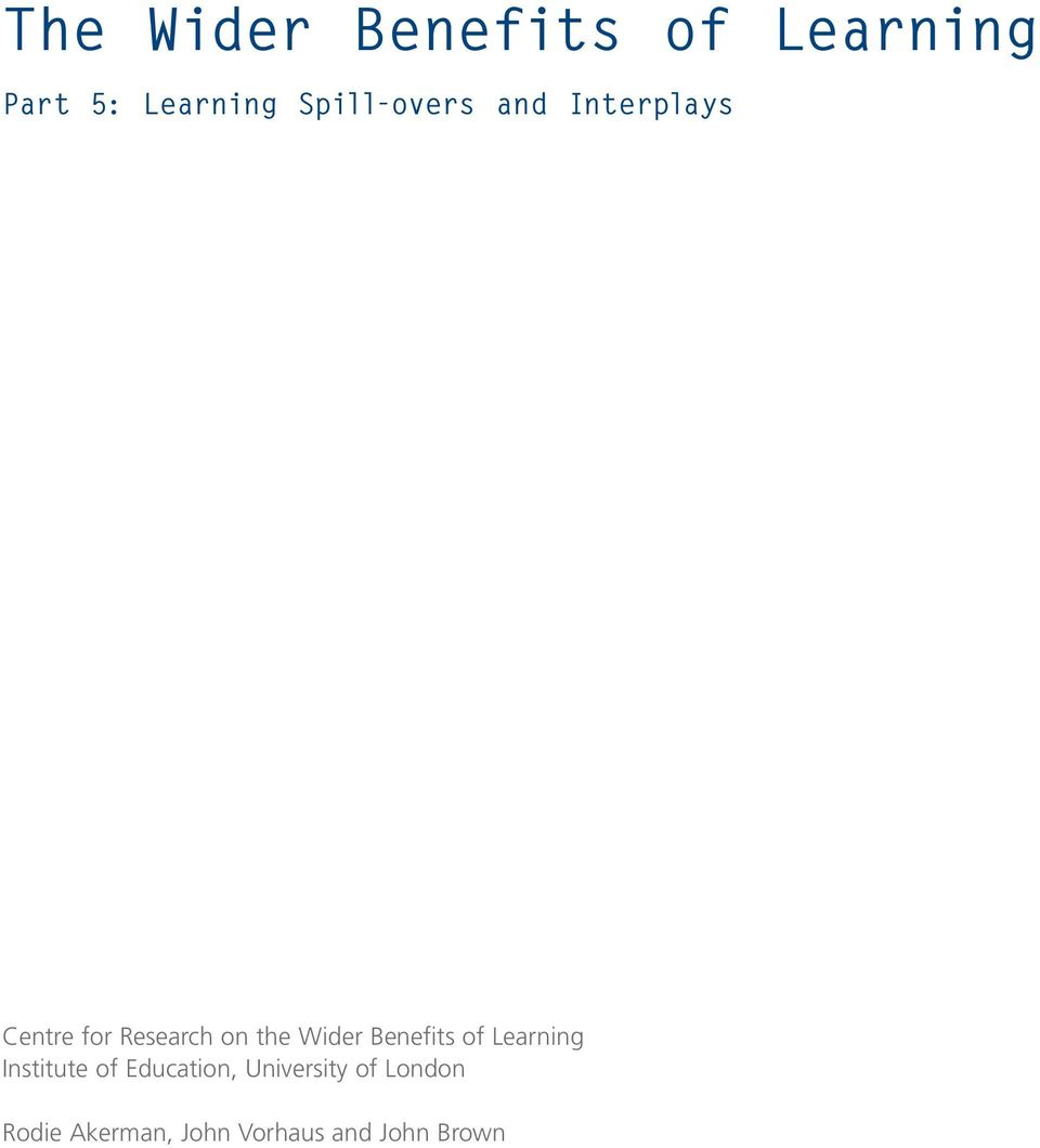 Wider Benefits of Learning Institute of Education,